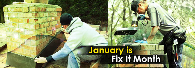 January Is Fix It Up Month For Chimneys